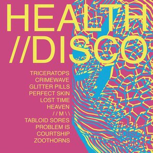 Image for 'HEALTH//DISCO'