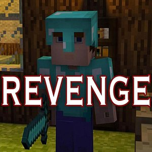 Image for 'Revenge (Minecraft Creeper Song) [feat. CaptainSparklez]'