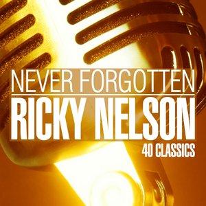 Image for 'Never Forgotten (40 Classics)'