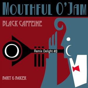 Image for 'Black Caffeine (Bart & Baker Remix) [Remix Delight #8]'