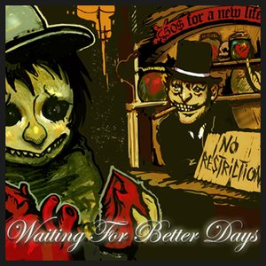 Image for 'Waiting for Better Days'