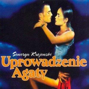 Image for 'Uprowadzenie Agaty'
