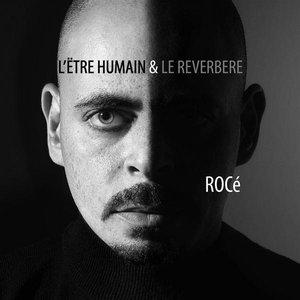 Image for 'L'être Humain Et Le Réverbère'