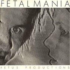 Imagem de 'Fetalmania'