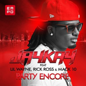 Bild für 'Party Encore (feat. Lil Wayne, Rick Ross, Mack 10)'