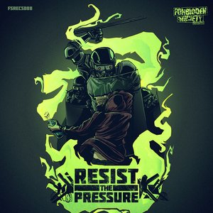 Image for 'Resist the Pressure'
