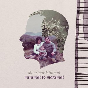 Image for 'Minimal to Maximal (Digital Edition)'