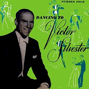 Image for 'Dancing To Victor Silvester Volume 4'