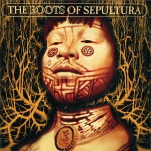 Image for 'The Roots of Sepultura (disc 1: Roots)'