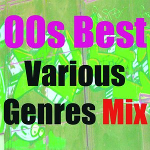 Image for '00s Best Various Genres (Mix)'