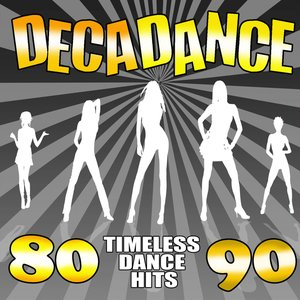Image for 'Decadance '80 - '90 (Timeless Dance Hits)'