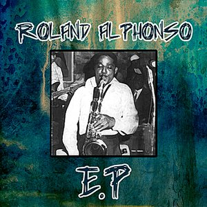 Image for 'Roland Alphonso - EP'