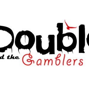 Image for 'Double and The Gamblers'