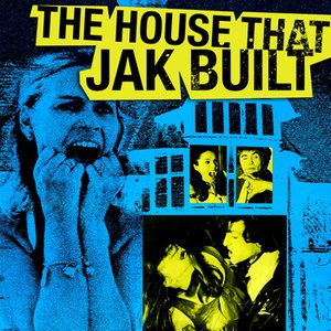 Image for 'The House That Jak Built'