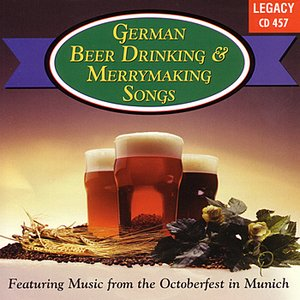 Image for 'German Beer Drinking & Merrymaking Songs'