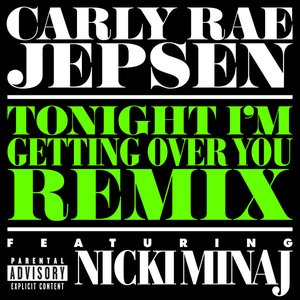 Image for 'Tonight I'm Getting Over You (Remix)'
