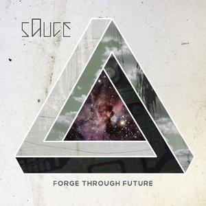 Bild für 'Forge Through Future'