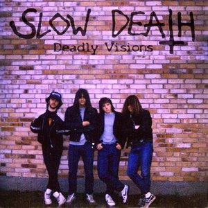 Immagine per 'Slow Death'
