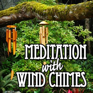 Image for 'Meditation with Wind Chimes'