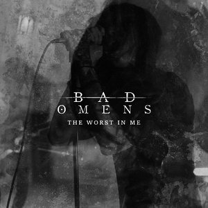 Image for 'The Worst In Me'