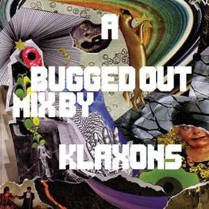 Image for 'A Bugged Out Mix by Klaxons'