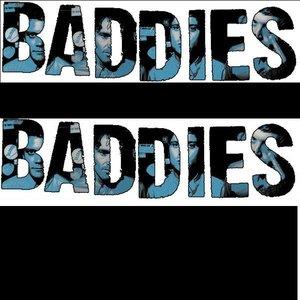 Image for 'Baddies Demos'