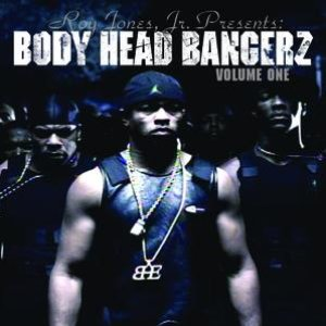 Imagem de 'Roy Jones Jr. Presents Body Head Bangerz Volume 1'