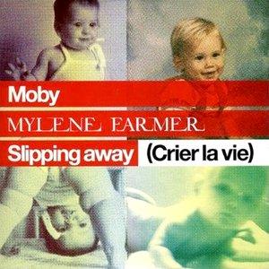 Imagem de 'Slipping Away (Crier La Vie)'