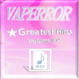 Image for 'VAPERROR ☆Greatest Hits☆ Volume 1.0'