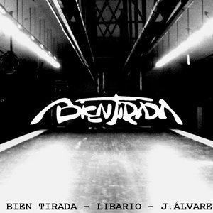 Image for 'Bien Tirada'