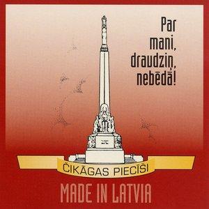 Image for 'Par mani, draudziņ, nebēdā! / Made in Latvia'