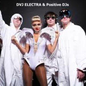 Image for 'DVJ Electra & Positive DJ's'