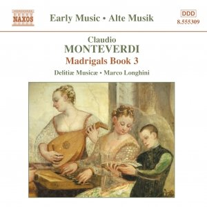 Image for 'MONTEVERDI: Madrigals, Book 3'