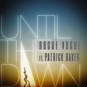 Bild für 'Until the Dawn (feat. Patrick Baker)'