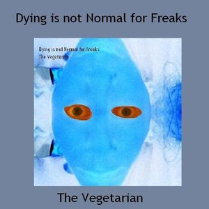 Image for 'Dying is Not Normal for Freaks'
