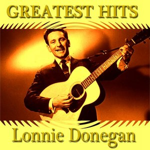 Image for 'Lonnie Donegan Greatest Hits'