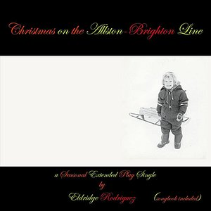 Image for 'Christmas on the Allston-Brighton Line'