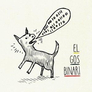 Image for 'El Gos Binari'