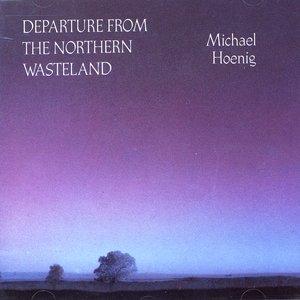 Imagem de 'Hoenig: Departure From the Northern Wasteland'
