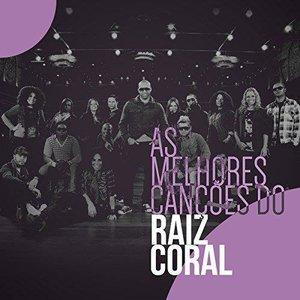 Imagem de 'As Melhores Canções do Raiz Coral'