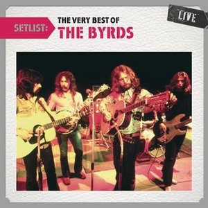 Immagine per 'Setlist: The Very Best Of The Byrds LIVE'