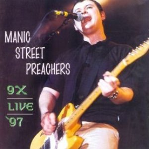 Image for '9X Live 97 (1997-05-24: Nynex Arena, Manchester, UK)'