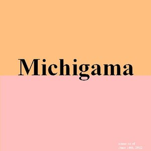 Image for 'Michigama'