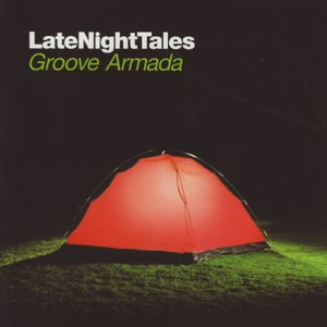 Image for 'LateNightTales: Groove Armada'