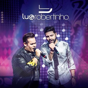 Image for 'Lu & Robertinho (Ao Vivo)'