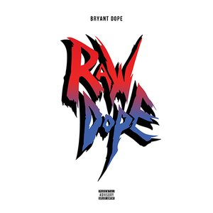 Image for 'RAW DOPE'