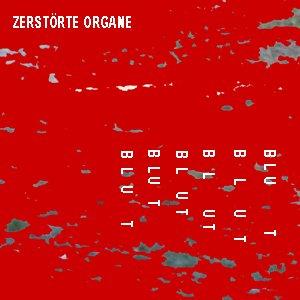 Image for 'Zerstörte Organe - Blut'