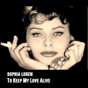 Image for 'To Keep My Love Alive'