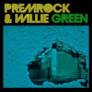 Image for 'PremRock & Willie Green'