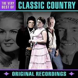 Image for 'Classic Country - The Very Best of'